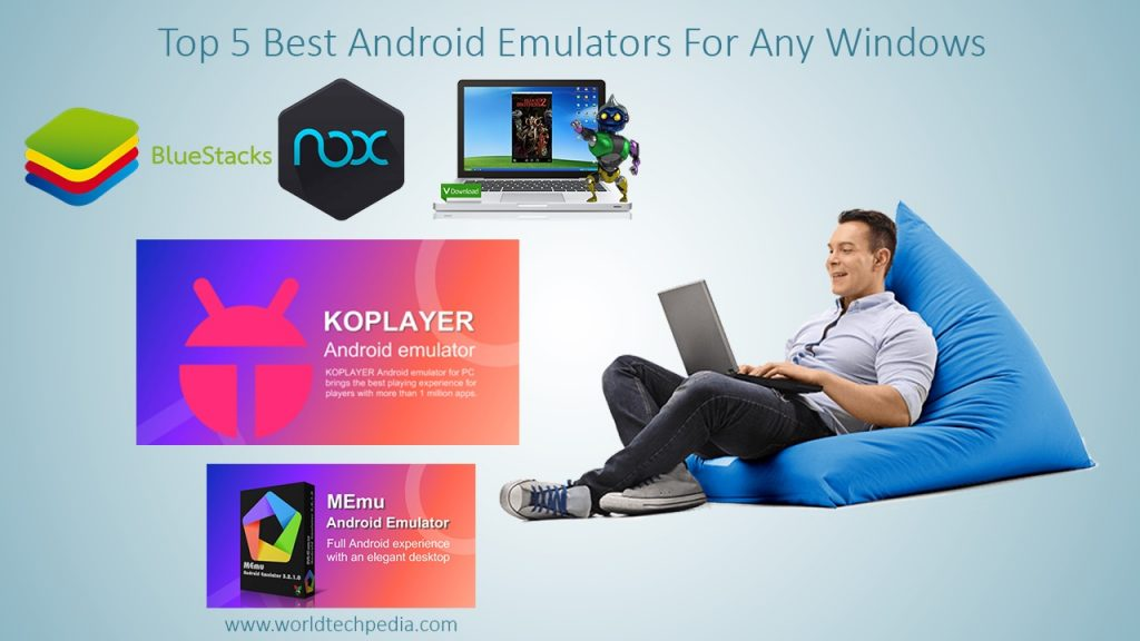 Top 5 Best Android Emulators For Any Windows