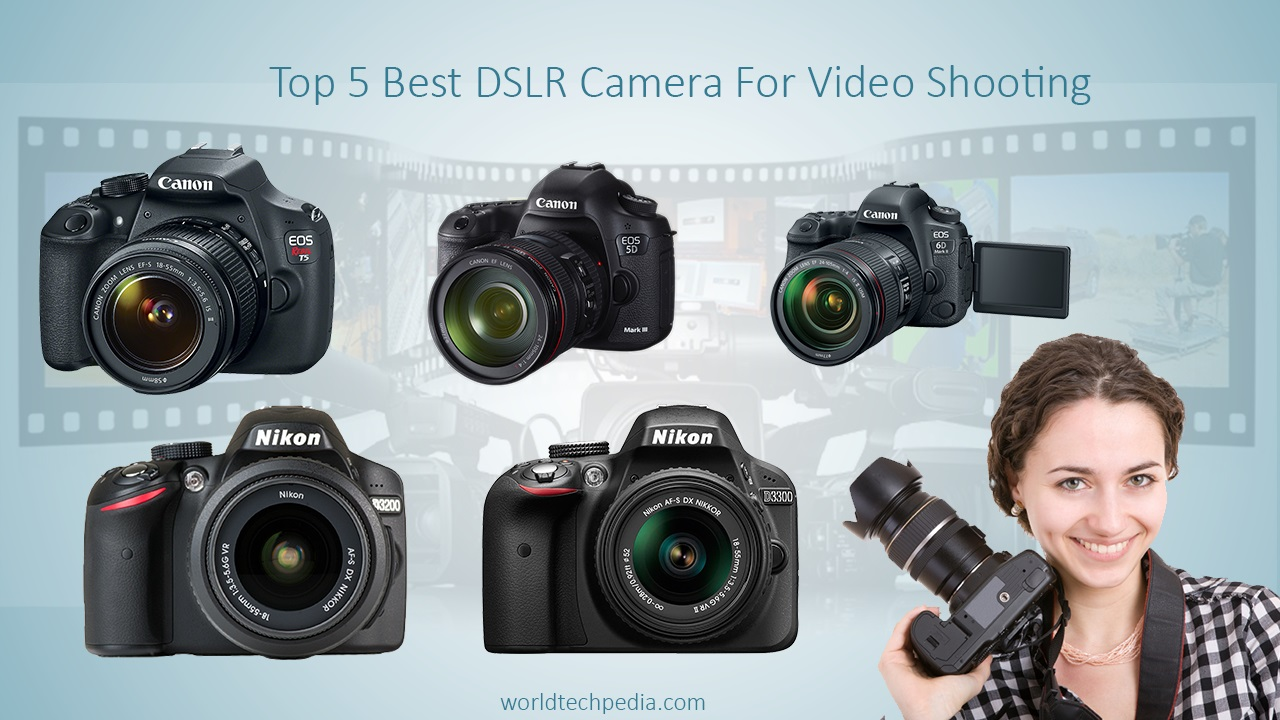 Best DSLR Camera For Video