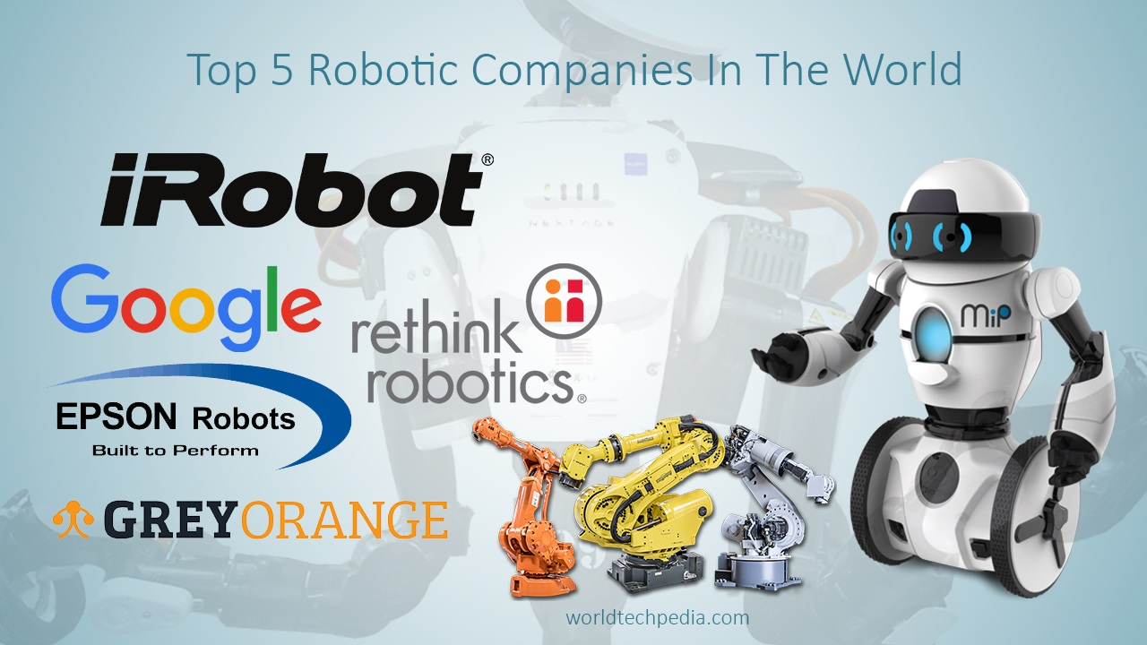 top 5 robotic companies in the world - Robotics iRobot