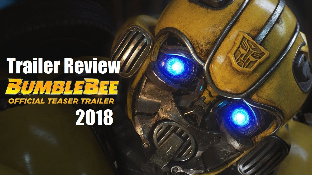 Bumblebee Trailer 2 2018 Review