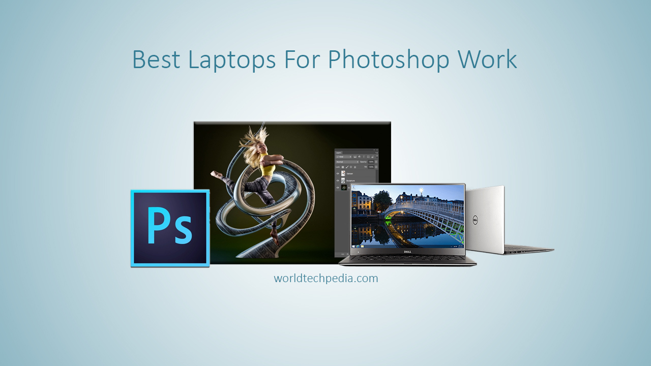 Best laptops for Photoshop